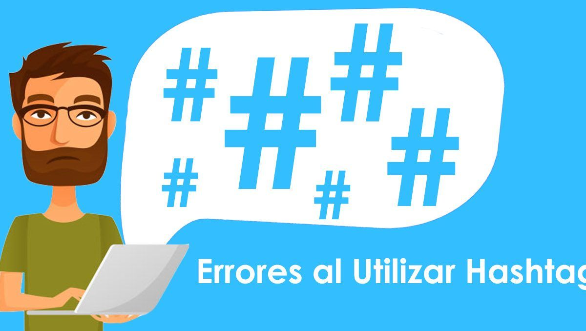 Errores al Utilizar Hashtags